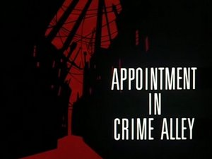 Batman: The Animated Series: The Complete First Volume, Episode 26 : Appointment In Crime Alley