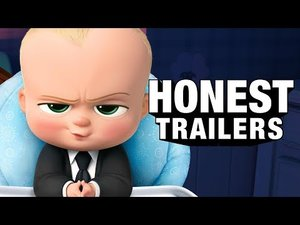 Youtube: Honest Trailers - The Boss Baby