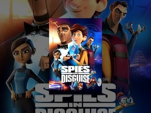Youtube: Spies in Disguise